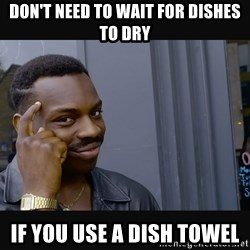 Roll Safe HD2 - don't need to wait for dishes to dry if you use a dish towel