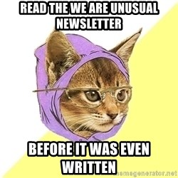 Hipster Kitty - Read the we are unusual newsletter  Before it was even written