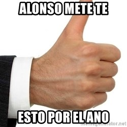 Thumbs Up Smutty Fanfiction - alonso mete te esto por el ano