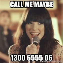 Carly Rae Jepsen Call Me Maybe - call me maybe 1300 6555 06