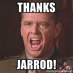 Jack Nicholson - You can't handle the truth! - Thanks Jarrod!