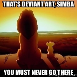 simba mufasa - That's DEVIANT ART, simba you must never go there