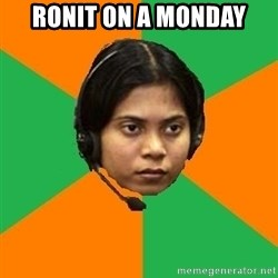Stereotypical Indian Telemarketer - Ronit on a monday