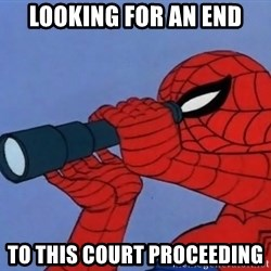 Spiderman Lunar Eclipse - Looking for an end TO this court proceeding