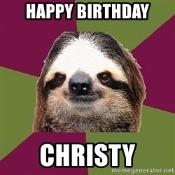 Just-Lazy-Sloth - Happy birthday Christy