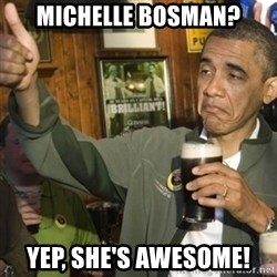 THUMBS UP OBAMA - Michelle Bosman? Yep, she's awesome!