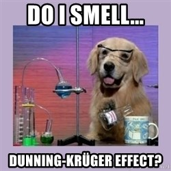 Dog Scientist - do i smell... dunning-krüger effect?
