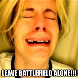 Leave Brittney Alone -  Leave Battlefield alone!!!