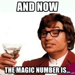 Austin Powers Drink - AND now the magic number is...