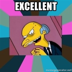 Mr. Burns - excellent