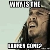 Jack Sparrow Reaction - Why is The Lauren Gone?