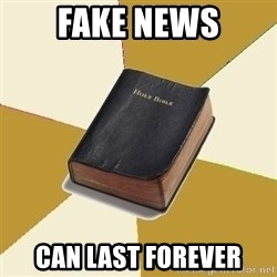 Denial Bible - fake news can last forever