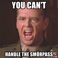 Jack Nicholson - You can't handle the truth! - You Can't Handle the Smörpass