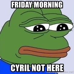 Sad Frog Color - Friday morning Cyril not here