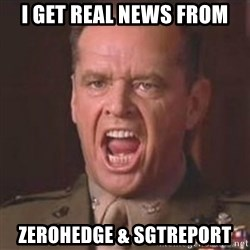Jack Nicholson - You can't handle the truth! - i get real news from zerohedge & sgtreport