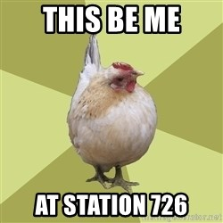 Uneducatedchicken - this be me at station 726