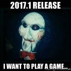 SAW - I wanna play a game - 2017.1 Release i want to play a game...