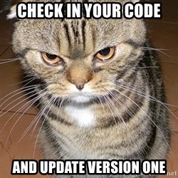 angry cat 2 - check in your code and update version one