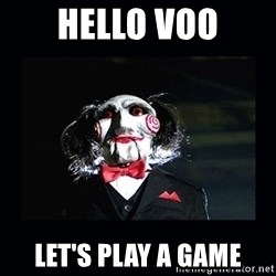 saw jigsaw meme - HELLO VOO LET'S PLAY A GAME