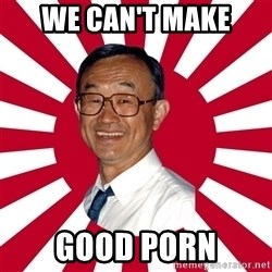 Crazy Perverted Japanese Businessman - we can't make good porn