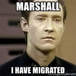 Star Trek Data - Marshall I have migrated