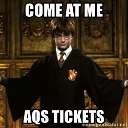 Harry Potter Come At Me Bro - come at me aqs tickets
