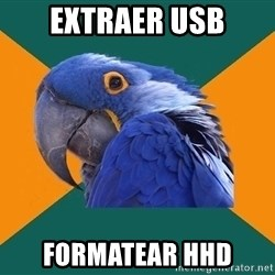 Paranoid Parrot - Extraer USB Formatear HHD