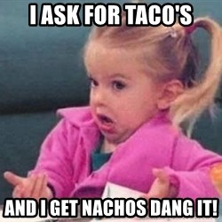good luck charlie 09876543 - I ASK FOR TACO'S aND I GET NACHOS Dang it!