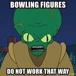 Morbo - BOWLING FIGURES DO NOT WORK THAT WAY