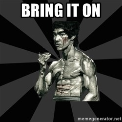 Bruce Lee Figther - Bring it on