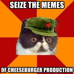 Communist Cat - Seize the memes of cheeseburger production