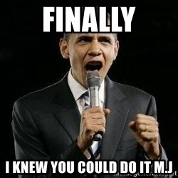 Expressive Obama - Finally I knew you could do it m.j