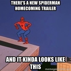Spiderman12345 - THERE'S A NEW SPIDERMAN HOMECOMING TRAILER AND IT KINDA LOOKS LIKE THIS