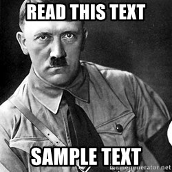 Hitler Advice - read this text sample text