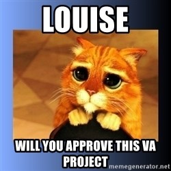 puss in boots eyes 2 - Louise WILL YOU APPROVE THIS VA PROJECT