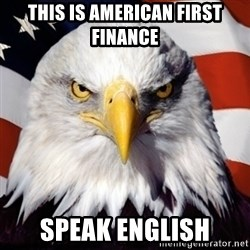 Freedom Eagle  - this is american first finance speak english
