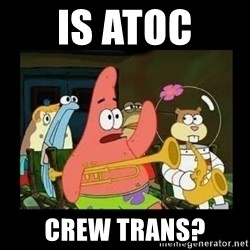 Patrick Star Instrument - Is atoc  Crew trans?