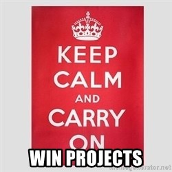 Keep Calm -  WIN PROJECTS