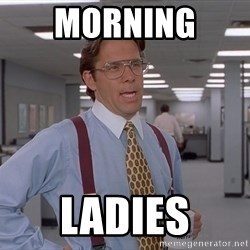 Ariox12 - morning  ladies