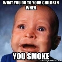 Very Sad Kid - What you do to your children when you smoke