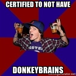 Sunny Student - certified to not have donkeybrains