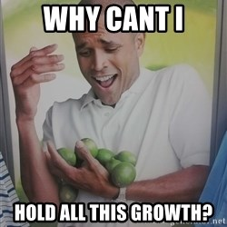 Limes Guy - Why cant i hold all this growth?
