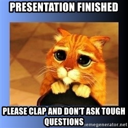 puss in boots eyes 2 - PRESENTATION FINISHED PLEASE CLAP AND DON'T ASK TOUGH QUESTIONS