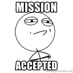 Challenge Accepted HD 1 - MISSION  ACCEPTED