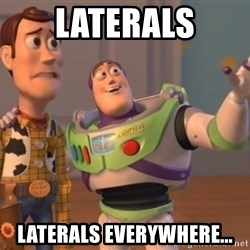 ToyStorys - Laterals laterals everywhere...