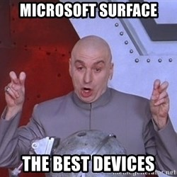 Dr. Evil Air Quotes - Microsoft Surface the best devices