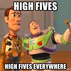 buzz lightyearr - high fives high fives everywhere