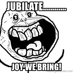 Happy Forever Alone - jubilate............ joy we bring!