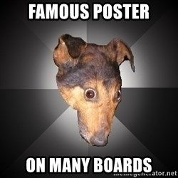 Depression Dog - famous poster on many boards