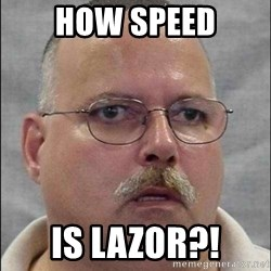 Are You A Wizard - How speed Is lazor?!